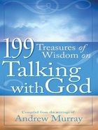 199 Treasures of Wisdom on Talking With God eBook