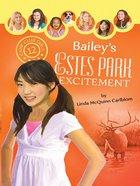 Bailey's Estes Park Excitement (#12 in Camp Club Girls Series) eBook