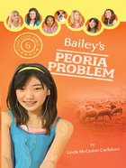 Bailey's Peoria Problem (#06 in Camp Club Girls Series) eBook