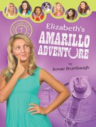 Elizabeth's Amarillo Adventure (#07 in Camp Club Girls Series) eBook