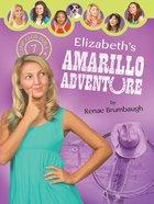 Elizabeth's Amarillo Adventure (#07 in Camp Club Girls Series) eBook