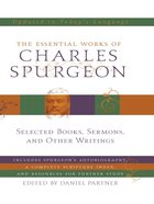 The Essential Works of Charles Spurgeon eBook
