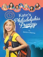 Kate's Philadelphia Frenzy (#05 in Camp Club Girls Series) eBook