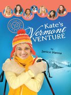 Kate's Vermont Venture (#10 in Camp Club Girls Series) eBook