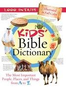 Kids' Bible Dictionary