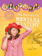 Mckenzies Montana Mystery (#03 in Camp Club Girls Series) eBook