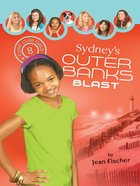 Sydney's Outer Banks Blast (#08 in Camp Club Girls Series) eBook