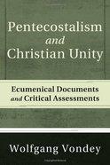Pentecostalism and Christian Unity Hardback
