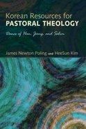 Korean Resources For Pastoral Theology Paperback
