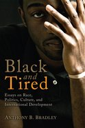 Black and Tired Paperback