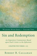 Sin and Redemption (Ephesians 2: 1-22) (#02 in Walking With Jesus (Resource Publications) Series) Paperback