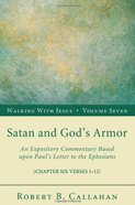 Satan and God's Armor (Ephesians 6: 1-12) (#07 in Walking With Jesus (Resource Publications) Series) Paperback