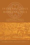 Interreligious Hermeneutics Paperback
