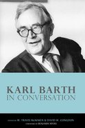 Karl Barth in Conversation Paperback