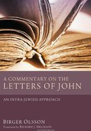A Commentary on the Letters of John Paperback