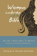 Women, Leadership, and the Bible Paperback