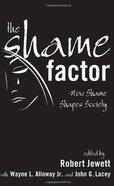The Shame Factor Paperback