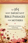 The 365 Most Important Bible Passages For Mothers