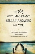 The 365 Most Important Bible Passages For You eBook