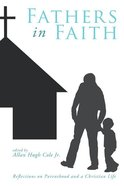 Fathers in Faith Paperback