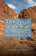 The Truth is the Way Paperback