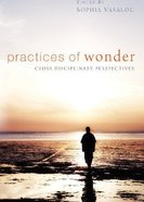 Practices of Wonder Paperback