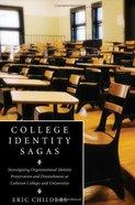 College Identity Sagas Hardback