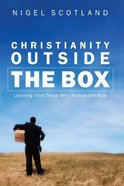 Christianity Outside the Box Paperback