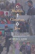Muslim Christian Jew Paperback
