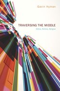Traversing the Middle Paperback