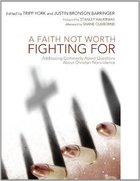 A Faith Not Worth Fighting For Paperback