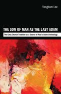 The Son of Man as the Last Adam Paperback