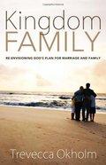 Kingdom Family Paperback