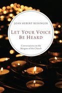 Let Your Voice Be Heard Paperback