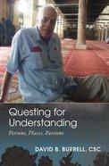 Questing For Understanding Paperback
