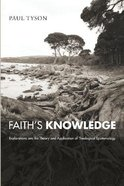 Faith's Knowledge Paperback