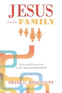 Jesus and the Family Paperback