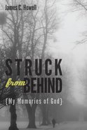 Struck From Behind Paperback