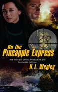 On the Pineapple Express