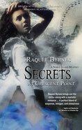 Secrets At Crescent Point