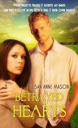 Betrayed Hearts