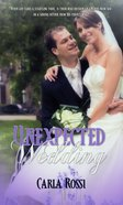 Unexpected Wedding Paperback