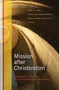 Mission After Christendom eBook