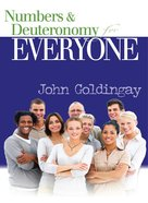 Numbers and Deuteronomy For Everyone (Old Testament Guide For Everyone Series) eBook