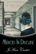 Mercies in Disguise (#02 in Roarin' Twenties Series) eBook