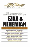 Ezra & Nehemiah (Life Change Series) eBook