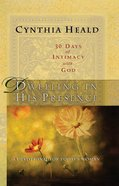 Dwelling in His Presence eBook
