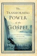 The Transforming Power of the Gospel eBook