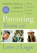 Parenting Teens With Love and Logic eBook