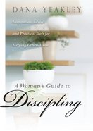 A Woman's Guide to Discipling eBook